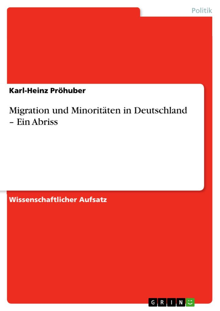Migration und Minoritäten in Deutschland - Ein Abriss