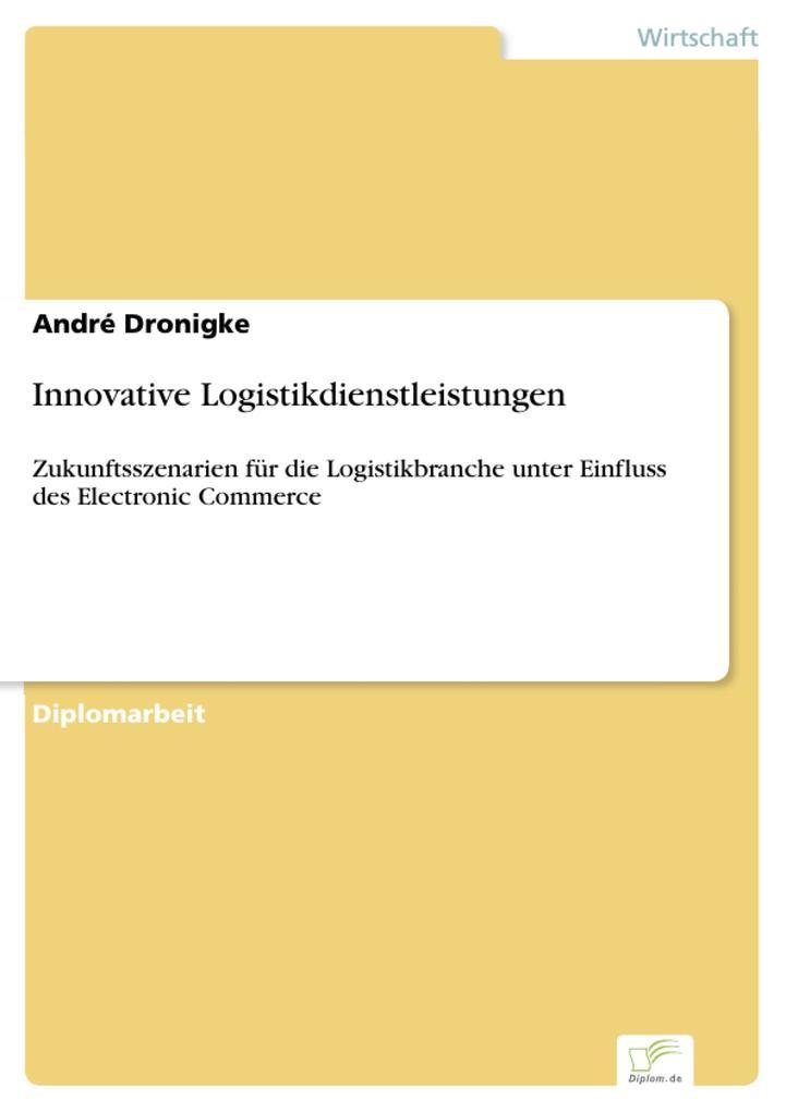Innovative Logistikdienstleistungen als eBook v...