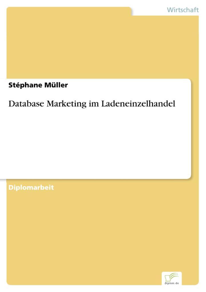 Database Marketing im Ladeneinzelhandel als eBook
