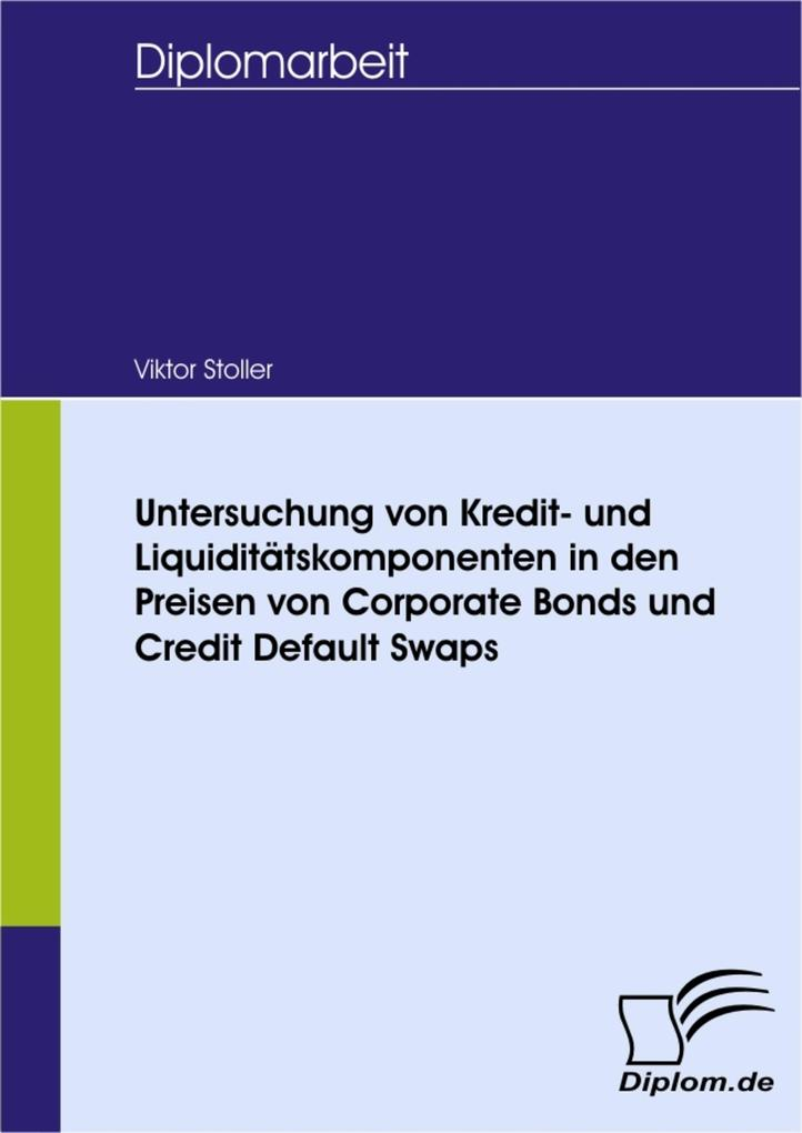 Untersuchung von Kredit- und Liquiditätskompone...