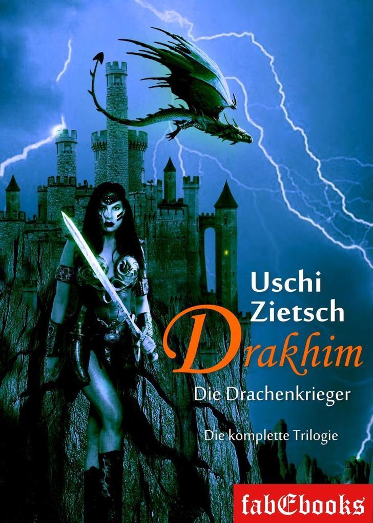 Drakhim - Die Drachenkrieger als eBook