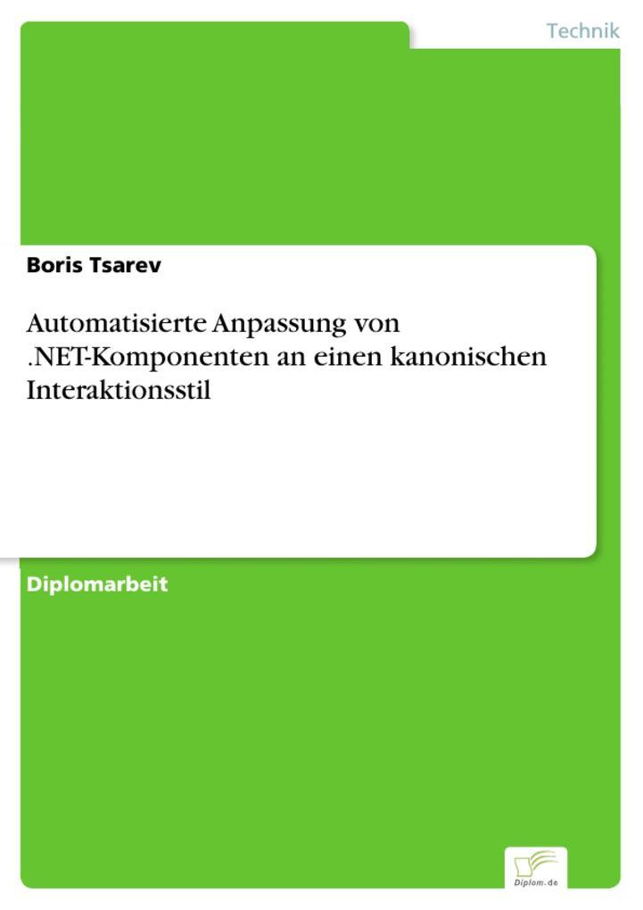 Automatisierte Anpassung von .NET-Komponenten an einen kanonischen Interaktionsstil als eBook