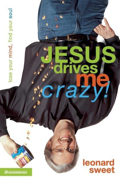 Jesus Drives Me Crazy! als Taschenbuch