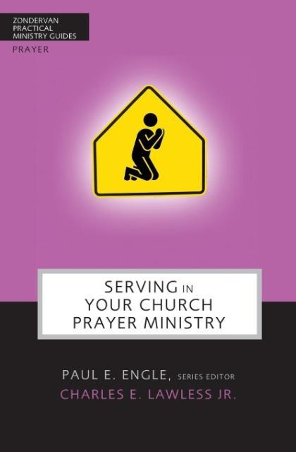 Serving in Your Church Prayer Ministry als Taschenbuch