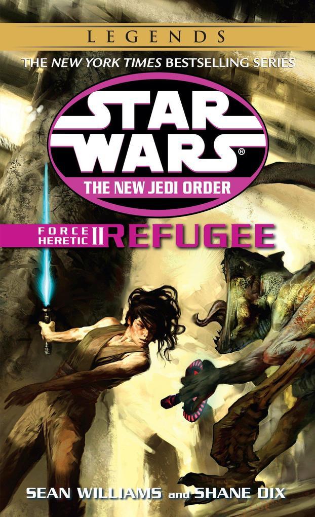 Refugee: Star Wars Legends (the New Jedi Order: Force Heretic, Book II) als Taschenbuch