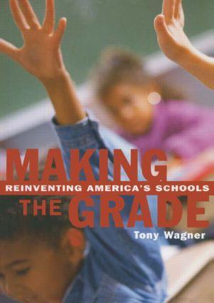 Making the Grade: Reinventing America's Schools als Taschenbuch