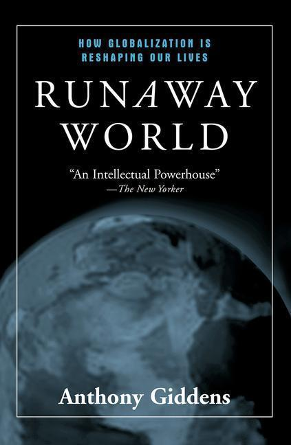 Runaway World: How Globalisation Is Reshaping Our Lives als Taschenbuch