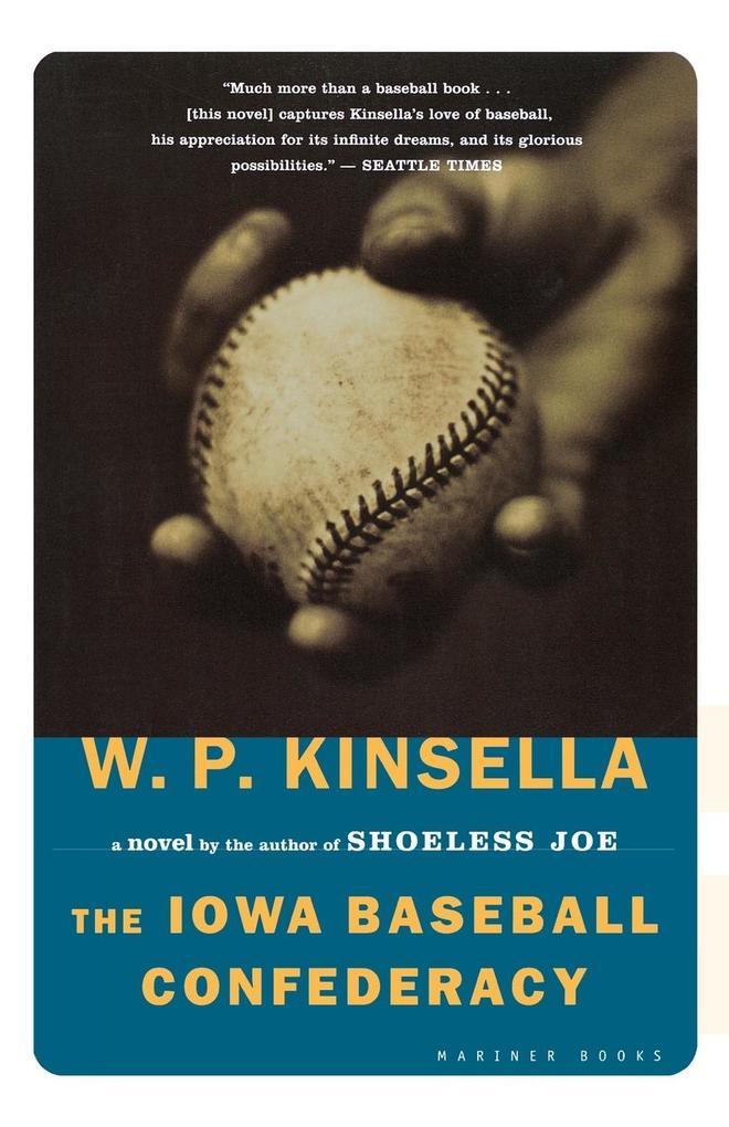The Iowa Baseball Confederacy als Taschenbuch