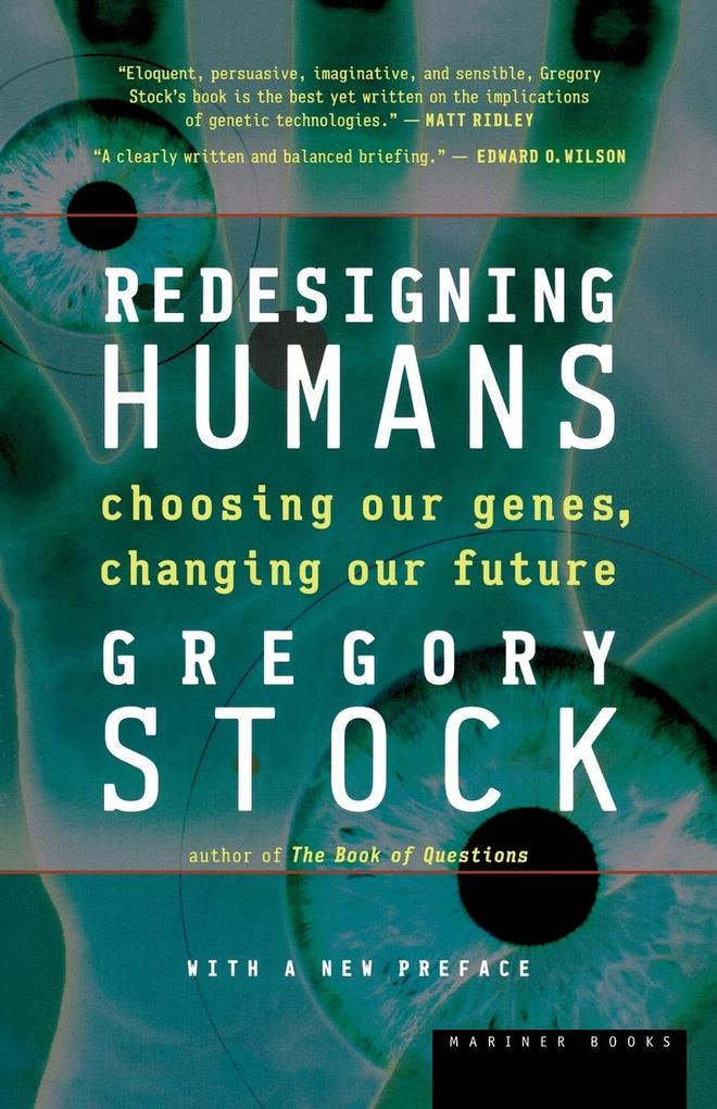 Redesigning Humans: Choosing Our Genes, Changing Our Future als Taschenbuch