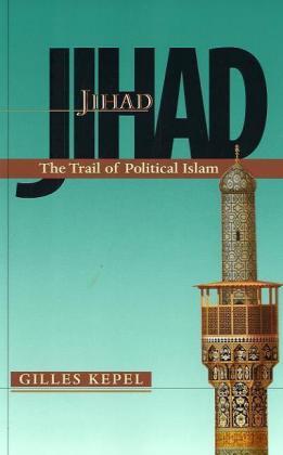 Jihad: The Trail of Political Islam als Taschenbuch