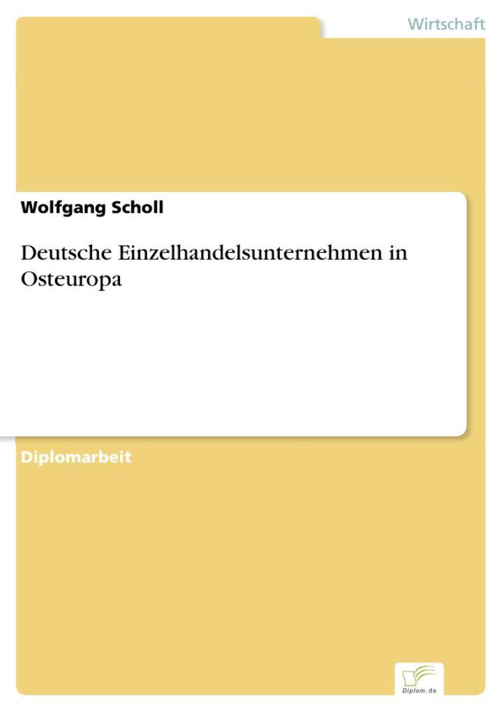 Deutsche Einzelhandelsunternehmen in Osteuropa