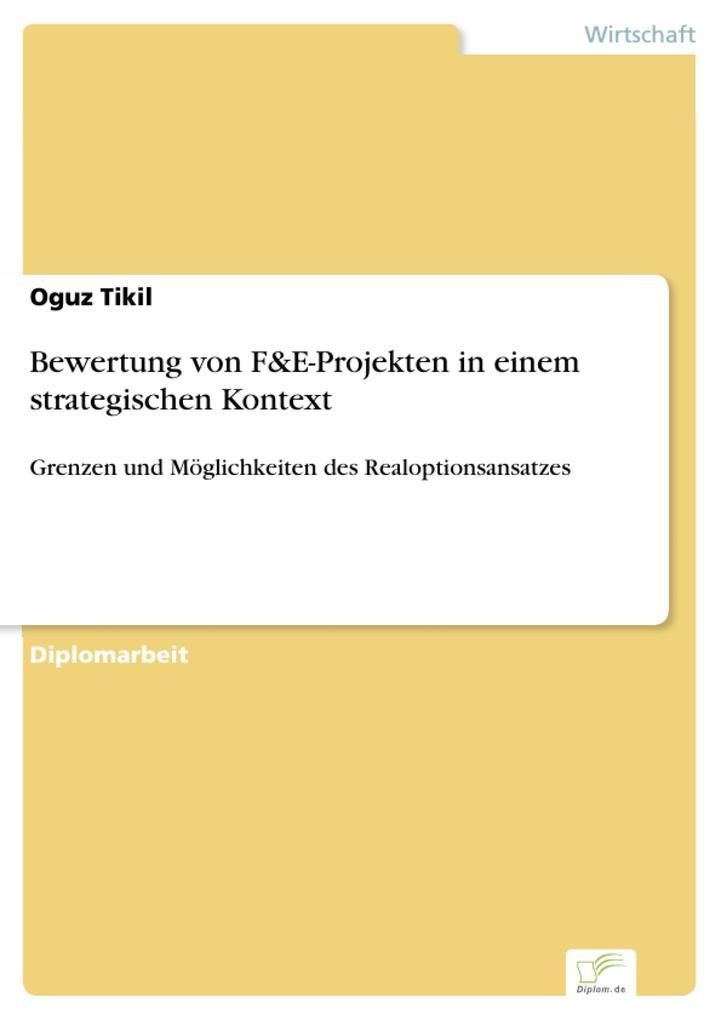 Bewertung von F&E-Projekten in einem strategischen Kontext als eBook