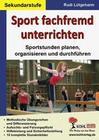 Sport fachfremd unterrichten / Sekundarstufe