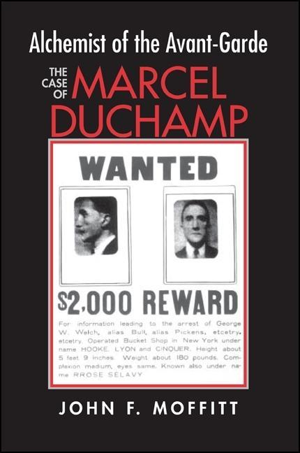 Alchemist of the Avante-Garde: The Case of Marcel Duchamp als Taschenbuch