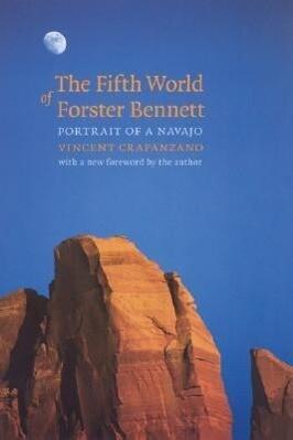 The Fifth World of Forster Bennett: Portrait of a Navajo als Taschenbuch