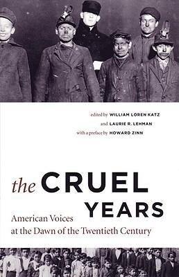Cruel Years: American Voices at the Dawn of the Twentieth Century als Taschenbuch