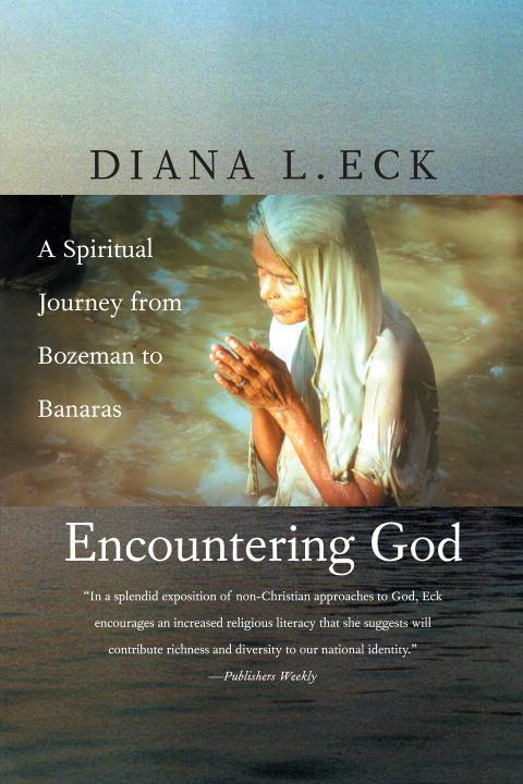 Encountering God: A Spiritual Journey from Bozeman to Banaras als Taschenbuch