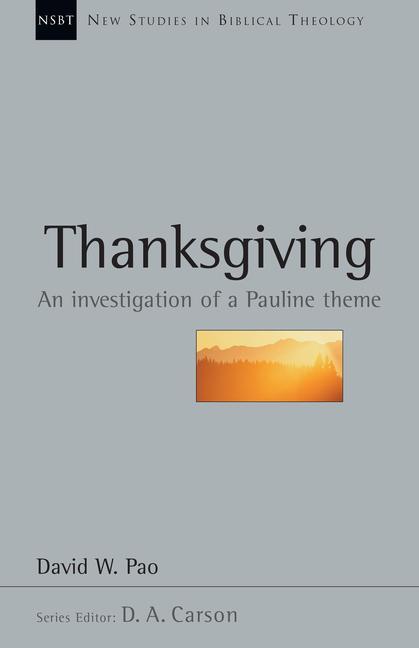 Thanksgiving: An Investigation of a Pauline Theme als Taschenbuch