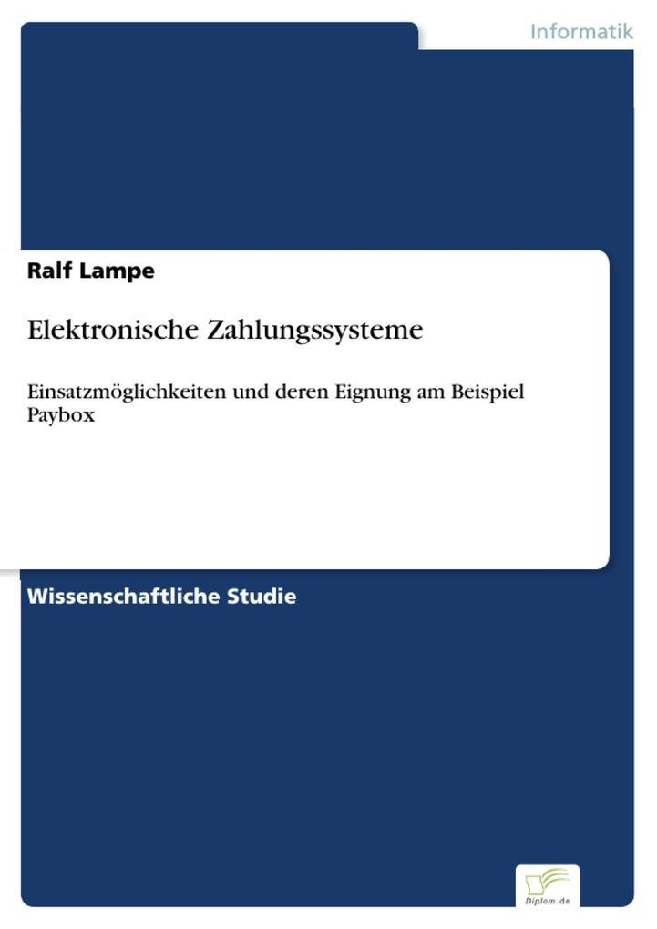 Elektronische Zahlungssysteme als eBook von Ral...