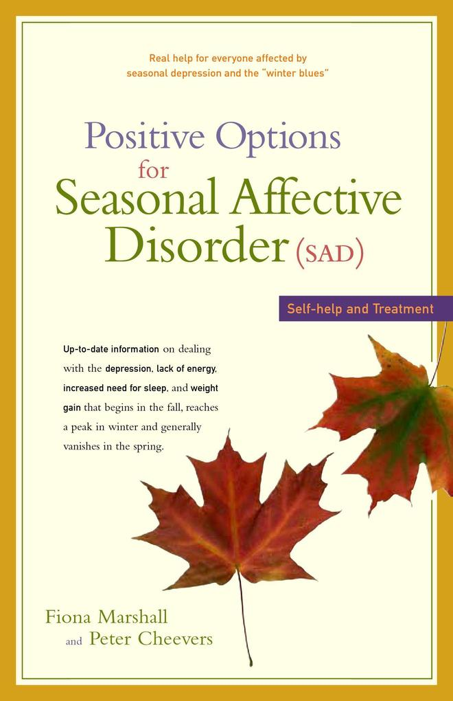 Positive Options for Seasonal Affective Disorder (Sad): Self-Help and Treatment als Taschenbuch