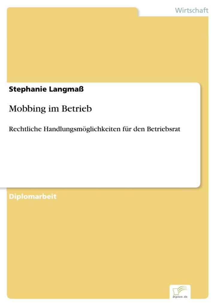Mobbing im Betrieb als eBook von Stephanie Langmaß