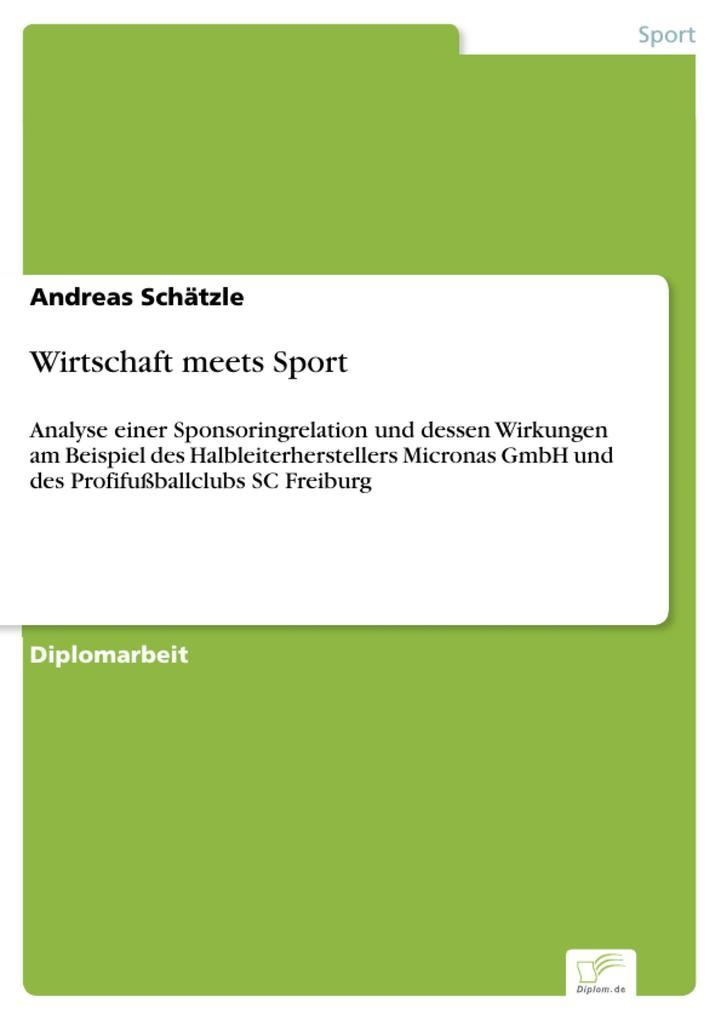 Wirtschaft meets Sport als eBook von Andreas Schätzle - Diplom.de