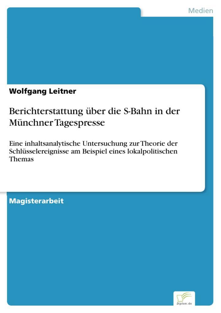 Berichterstattung über die S-Bahn in der Münchn...