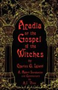 Aradia or the Gospel of the Witches als Taschenbuch