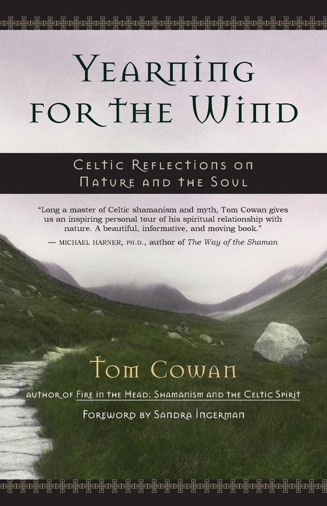Yearning for the Wind: Celtic Reflections on Nature and the Soul als Taschenbuch