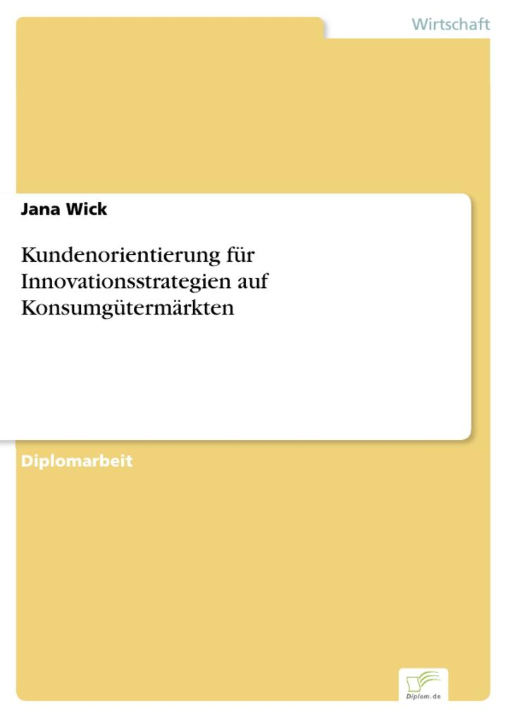 Kundenorientierung für Innovationsstrategien auf Konsumgütermärkten als eBook