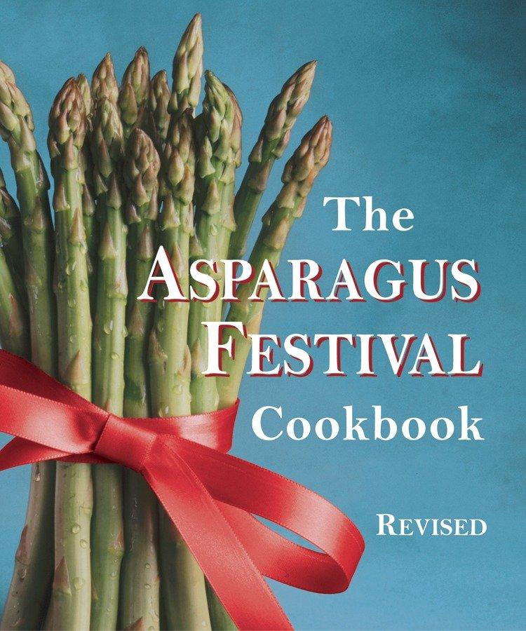 The Asparagus Festival Cookbook als Taschenbuch