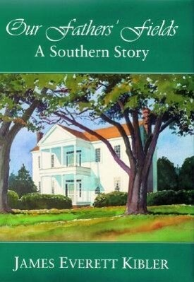 Our Fathers' Fields: A Southern Story als Taschenbuch