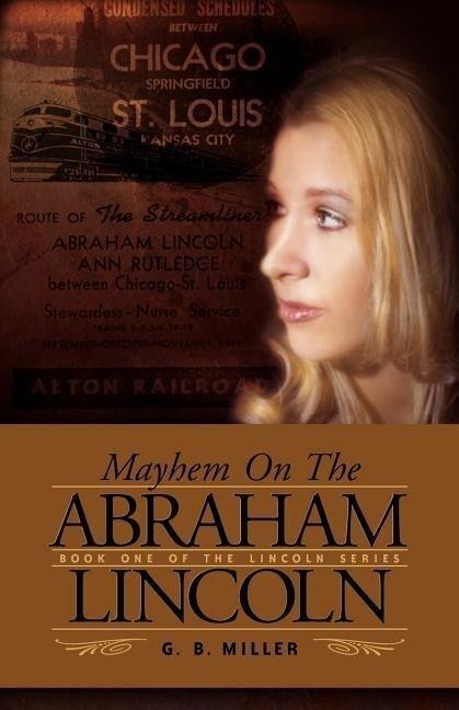 Mayhem on the Abraham Lincoln als Taschenbuch