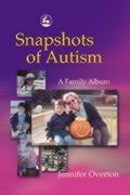 Snapshots of Autism: A Family Album als Taschenbuch