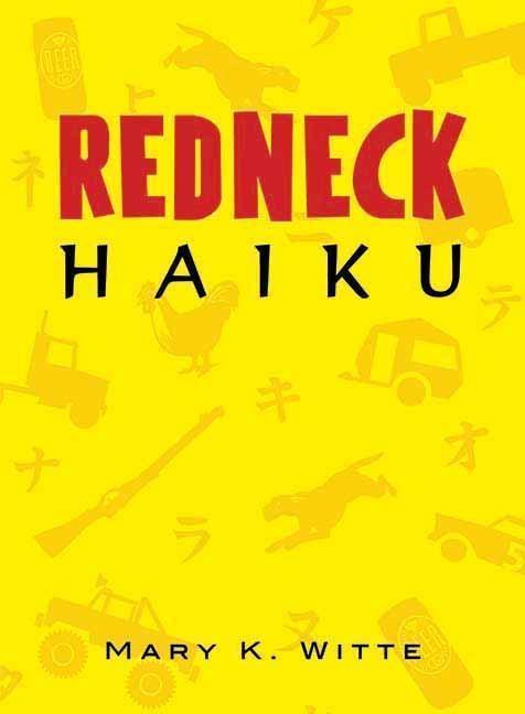 Redneck Haiku als Taschenbuch