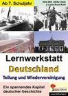 Lernwerkstatt Deutschland - Teilung und Wiedervereinigung