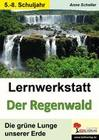 Lernwerkstatt Der Regenwald