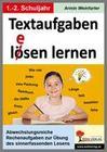 Textaufgaben l(e)ösen lernen im 1.-2. Schuljahr