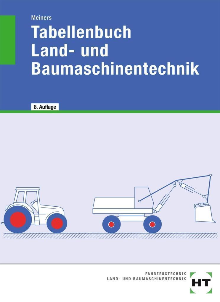 Tabellenbuch Land- und Baumaschinentechnik als Buch