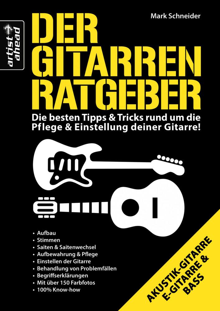 Der Gitarren Ratgeber als Buch von Mark Schneider
