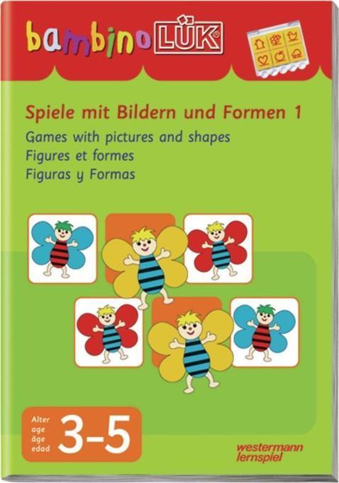 LÜK. Bambino. Spiele mit Bildern und Formen 1 als Buch