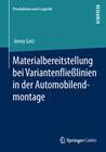 Materialbereitstellung bei Variantenfließlinien in der Automobilendmontage