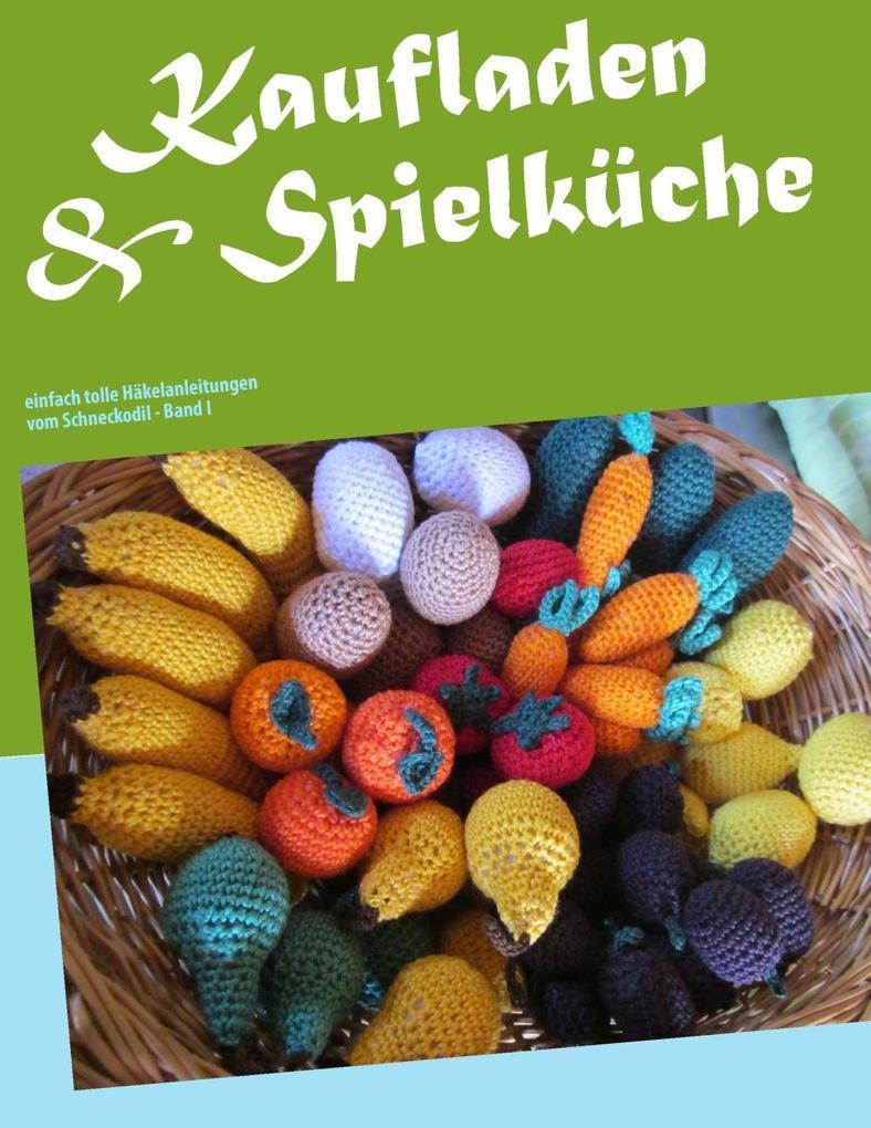 Kaufladen & Spielküche als eBook von Monika Rosendahl