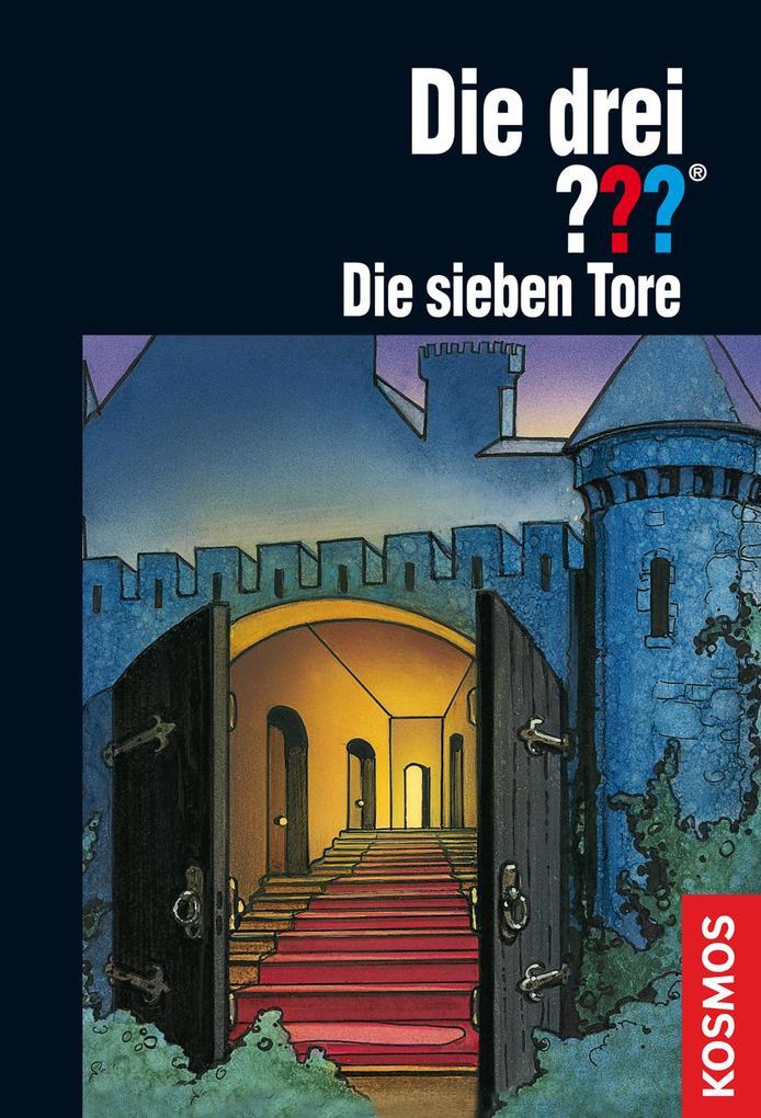 Die drei ??? Die sieben Tore (drei Fragezeichen) als eBook von André Marx