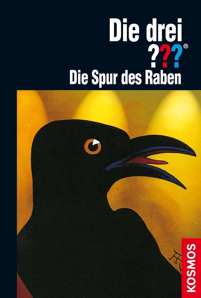 Die drei ??? Die Spur des Raben (drei Fragezeichen) als eBook von André Marx