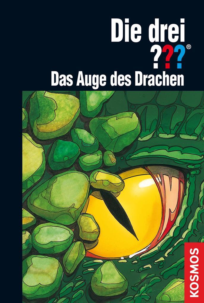 Die drei ??? Das Auge des Drachen (drei Fragezeichen) als eBook von André Marx