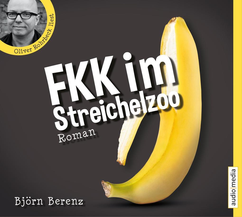 FKK im Streichelzoo als Hörbuch Download