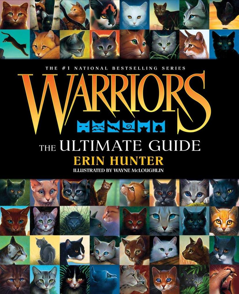 Warriors: The Ultimate Guide als eBook von Erin Hunter