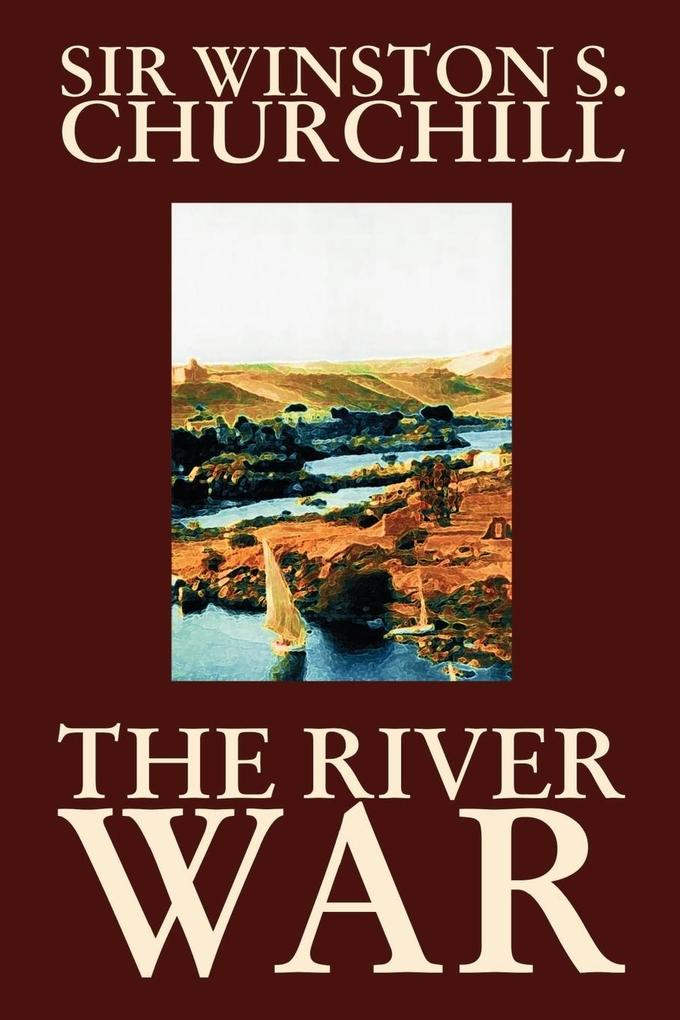 The River War by Winston S. Churchill, History als Buch