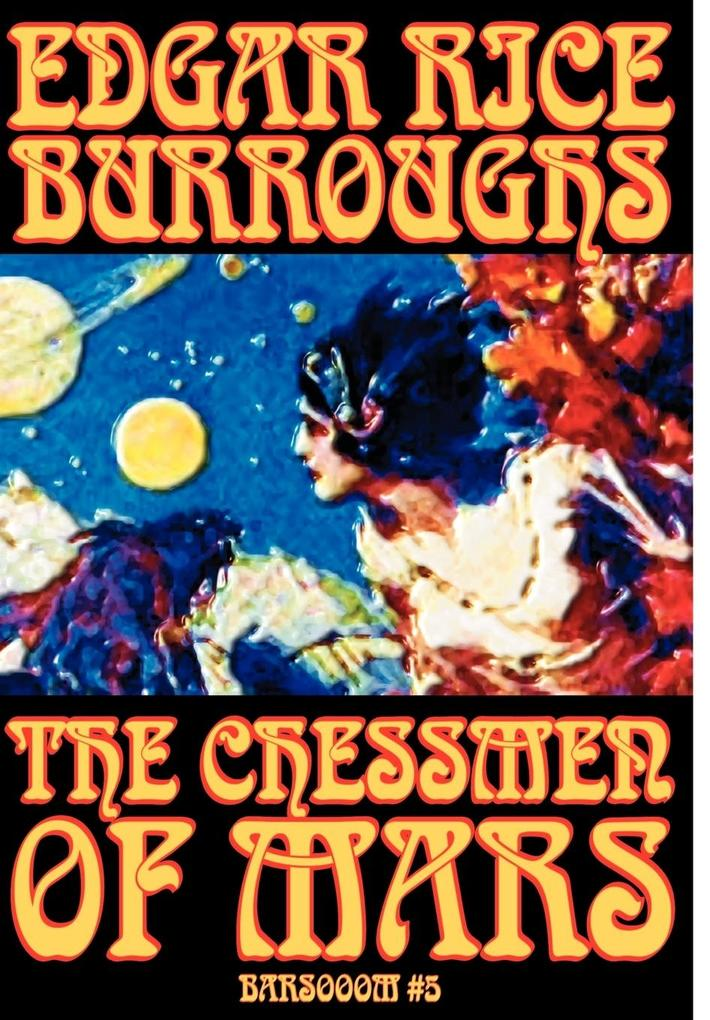The Chessmen of Mars by Edgar Rice Burroughs, Science Fiction als Buch